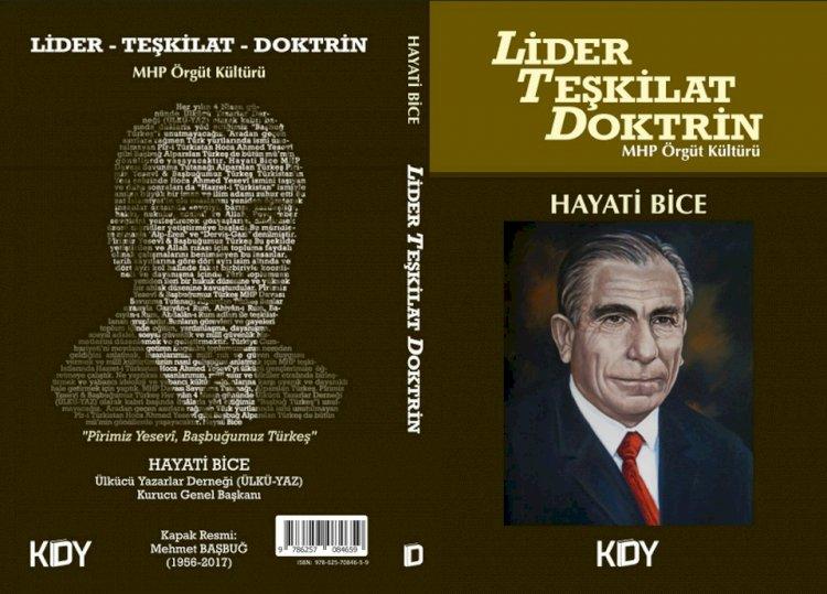 Lider - Teşkilat - Doktrin MHP Örgüt Kültürü