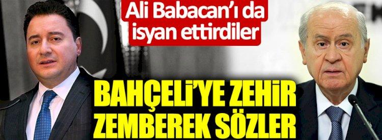 DEVA Partisi Genel Başkanı Ali Babacan'dan Devlet Bahçeli'ye zehir zemberek sözler