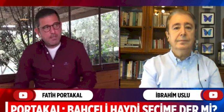 Fatih Portakal sordu ünlü anketçi Devlet Bahçeli'nin erken seçim isteyeceği tarihi açıkladı