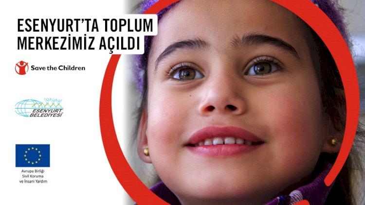 AB Destekli İnsan Yardım Projesi Esenyurt'ta 4 bin Çocuğa Ulaşacak