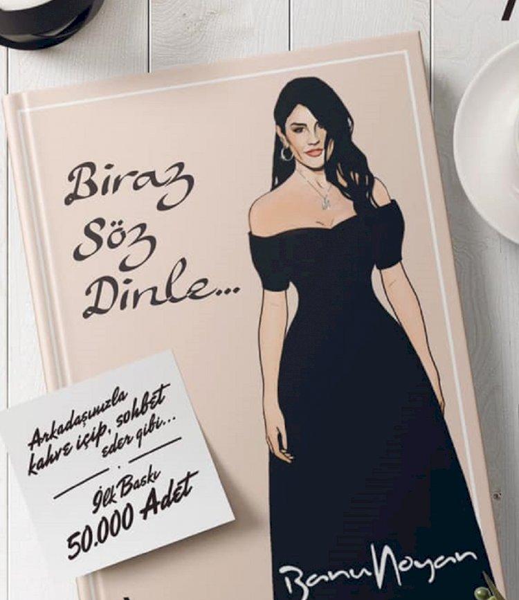 Banu Noyan'ın yeni kitabı 'Biraz Söz Dinle'nin imza günü Güzellik ve Bakım Fuarı'nda gerçekleşecek